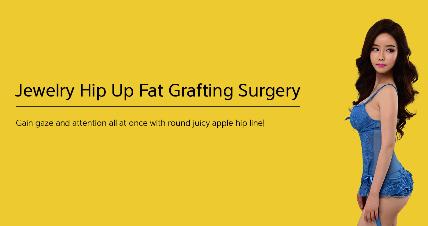 Jewelry Hip Up Fat Grafting Surgery