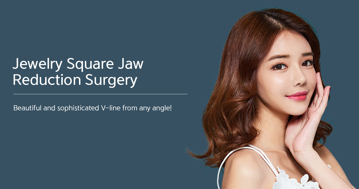 Jewelry Square Jaw Reduction Surgery